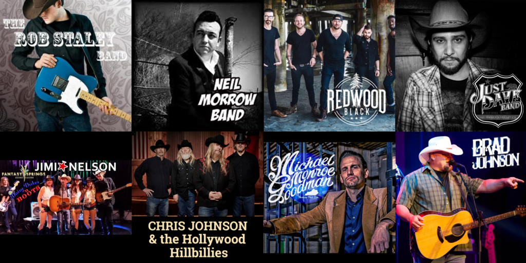 Country artists that play Cowboy Country: The Rob Staley Band, Jimi Nelson, Redwood Black, The Just Dave Band, Neil Morrow, Chris Johnson & the Hollywood Hillbillies, Paul Justin, Michael Monroe Goodman & the Honky Tonk Ninjas, and Brad Johnson & The Killin' Time Band